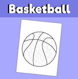 Basketball - Do a Dot Activity