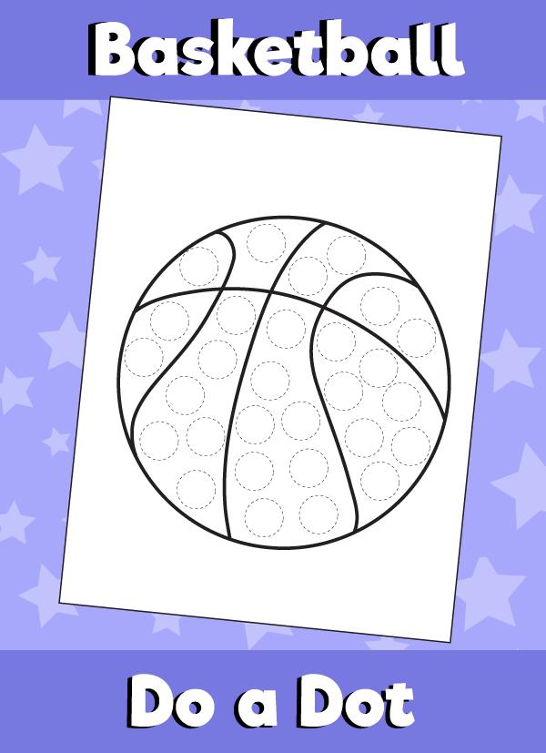 Basketball - Do a Dot Activity