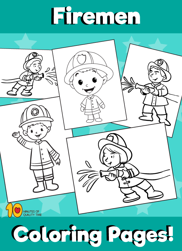 Fireman Coloring Pages - 10 Minutes of Quality Time