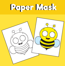 Bee Printable Paper Mask 10 Minutes of Quality Time