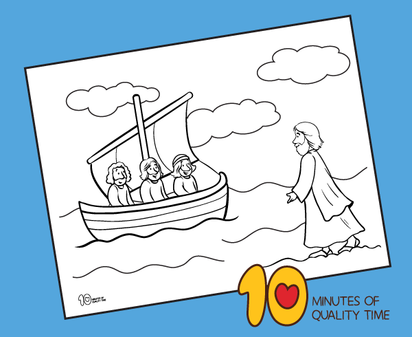Jesus Walks on Water Coloring Page – 10 Minutes of Quality Time