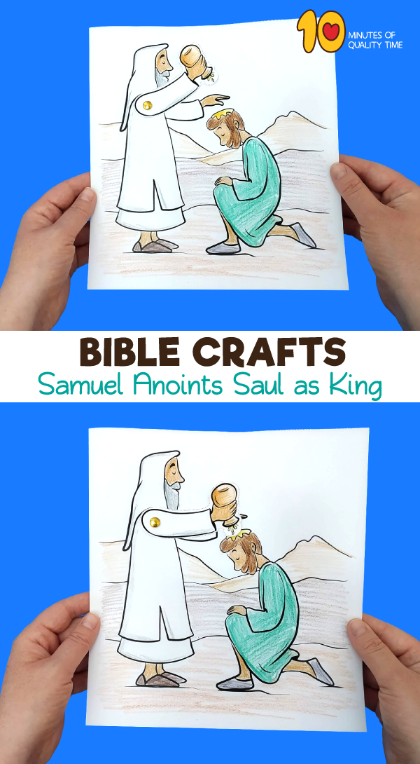 Samuel Anoints Saul As King Craft 10 Minutes Of Quality Time